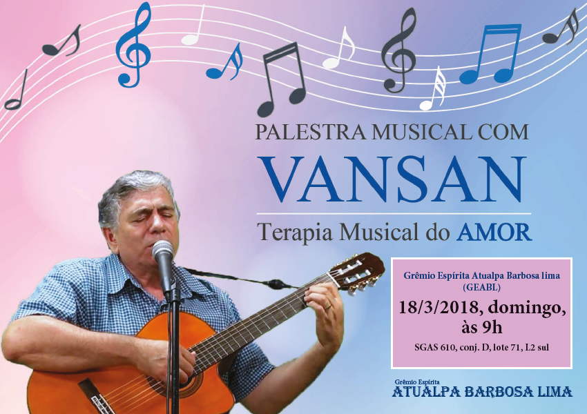 Palestra musical com Vansan - Terapia do AMOR